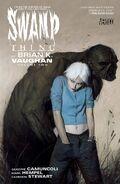 Swamp Thing by Brian K. Vaughan Vol 2