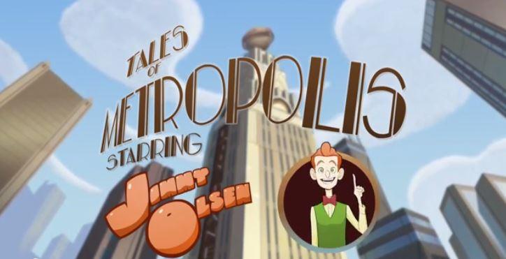 Tales of Metropolis (Shorts) Episode: Jimmy Olsen