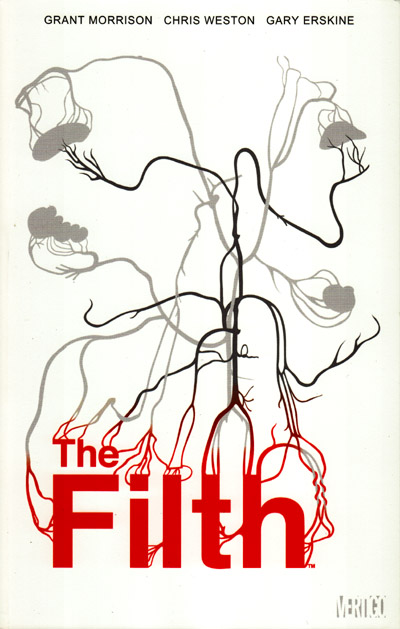 The Filth (Collected)