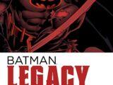 Batman: Legacy Vol. 1 (Collected)