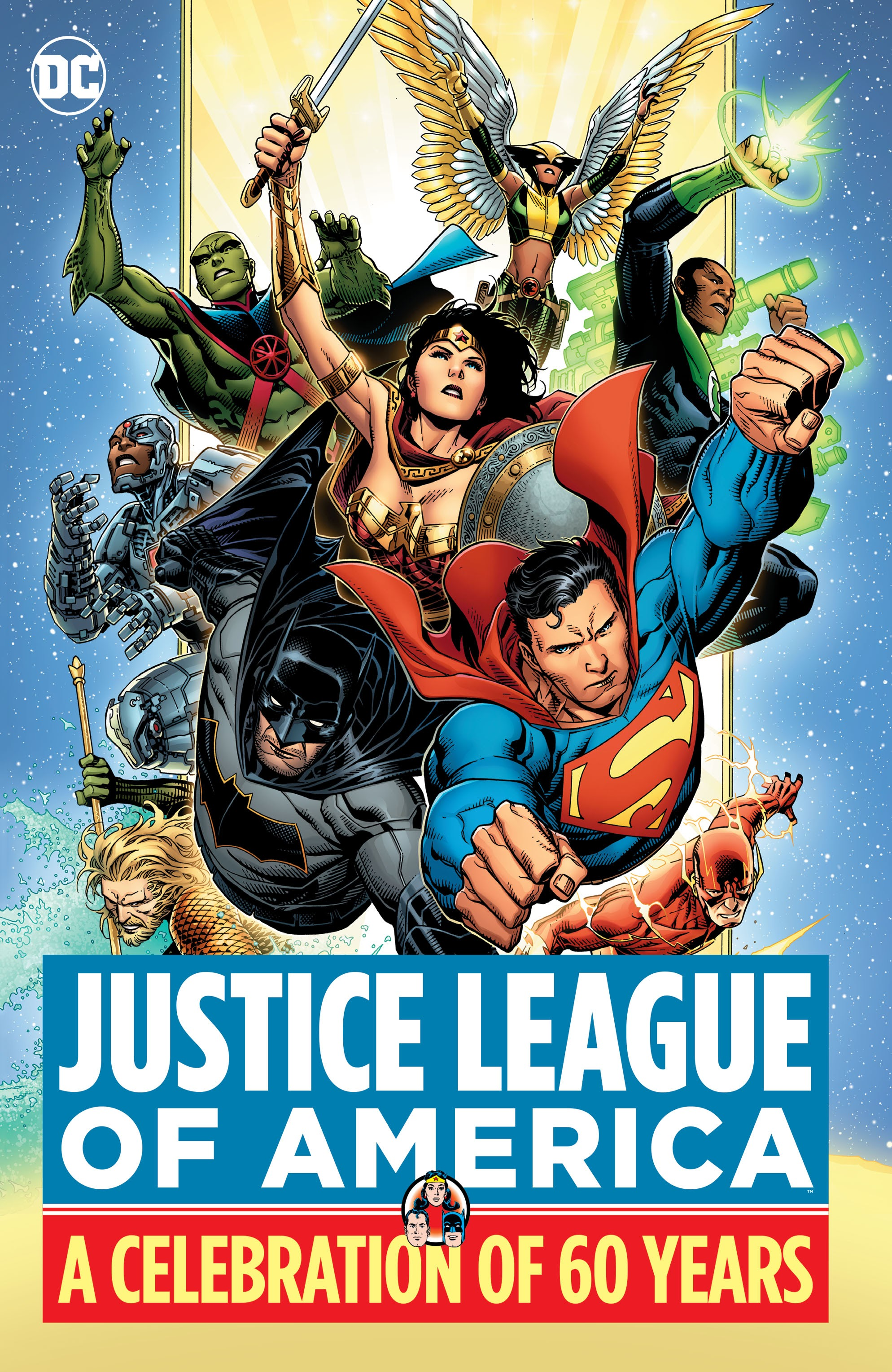 Justice League of America: A Celebration of 60 Years (Collected)
