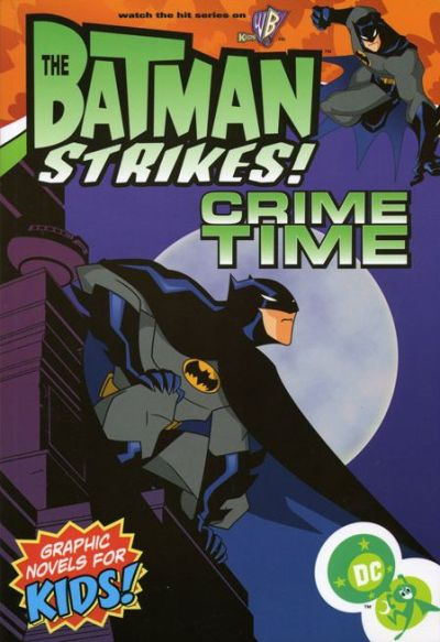 The Batman Strikes!: Crime Time (Collected)