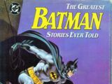 The Greatest Batman Stories Ever Told (Collected)