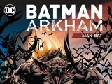 Batman Arkham: Man-Bat (Collected)