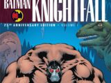Batman: Knightfall Vol. 1 (Collected)