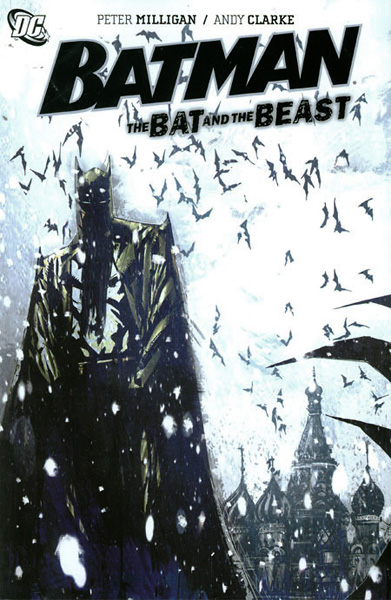 Batman: The Bat and the Beast (Collected)