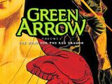 Green Arrow: The Hunt for the Red Dragon (Collected)
