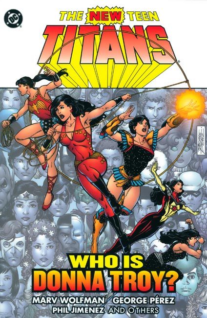 New Teen Titans: Who is Donna Troy (Collected)