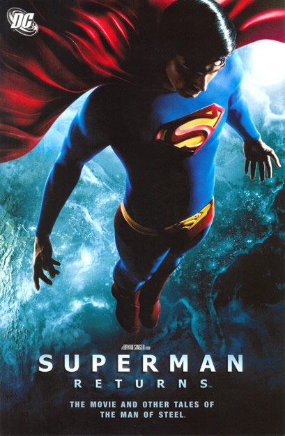 Superman Returns: The Movie and Other Tales of the Man of Steel (Collected)
