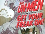 Un-Men: Get Your Freak On! (Collected)