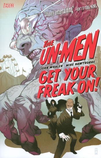 Un-Men: Get Your Freak On! (Collected)