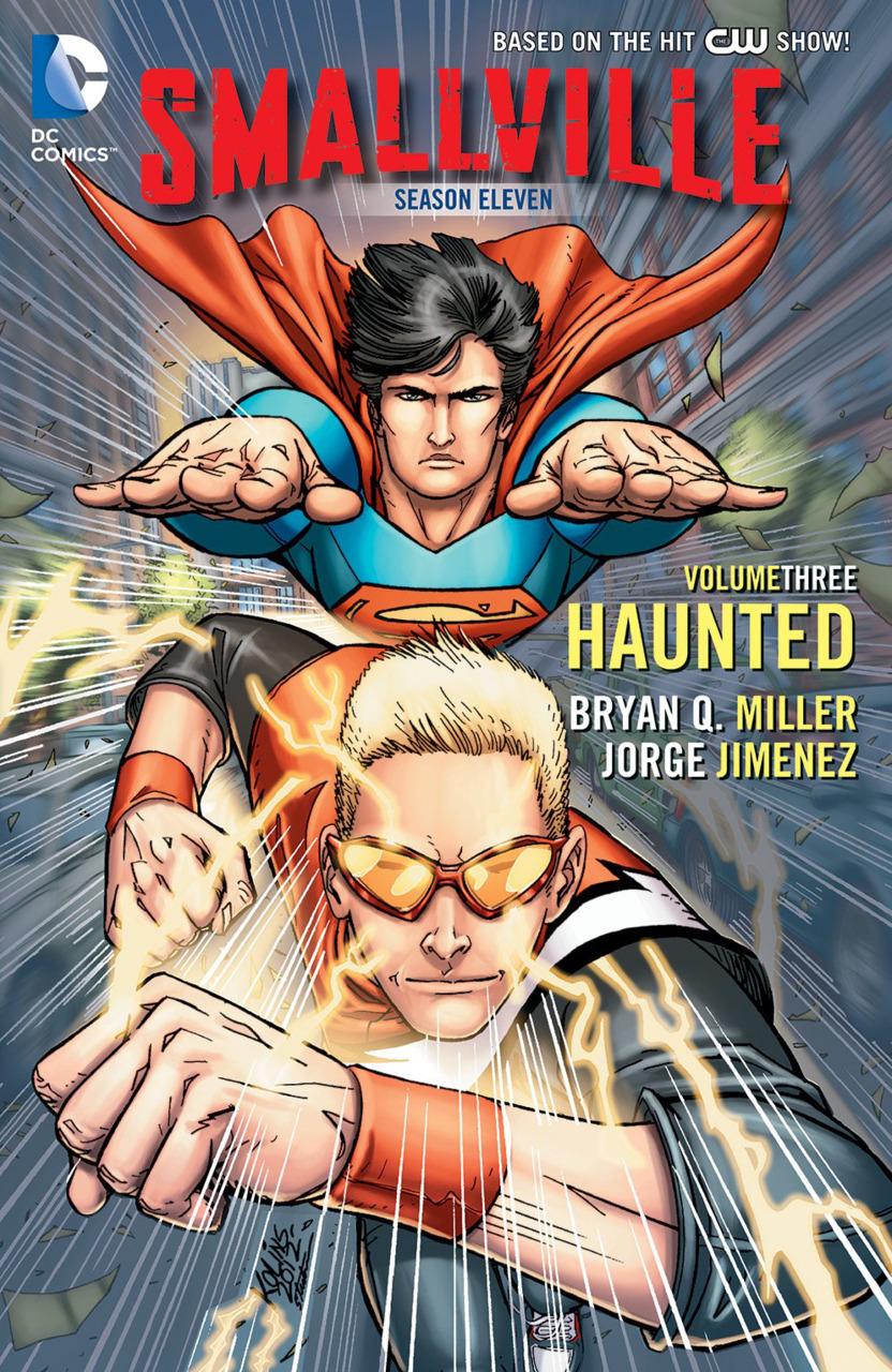 Smallville Season 11: Haunted (Collected)