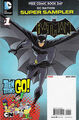 DC Nation FCBD Super Sampler Beware the Batman Teen Titans Go! Vol 1 1