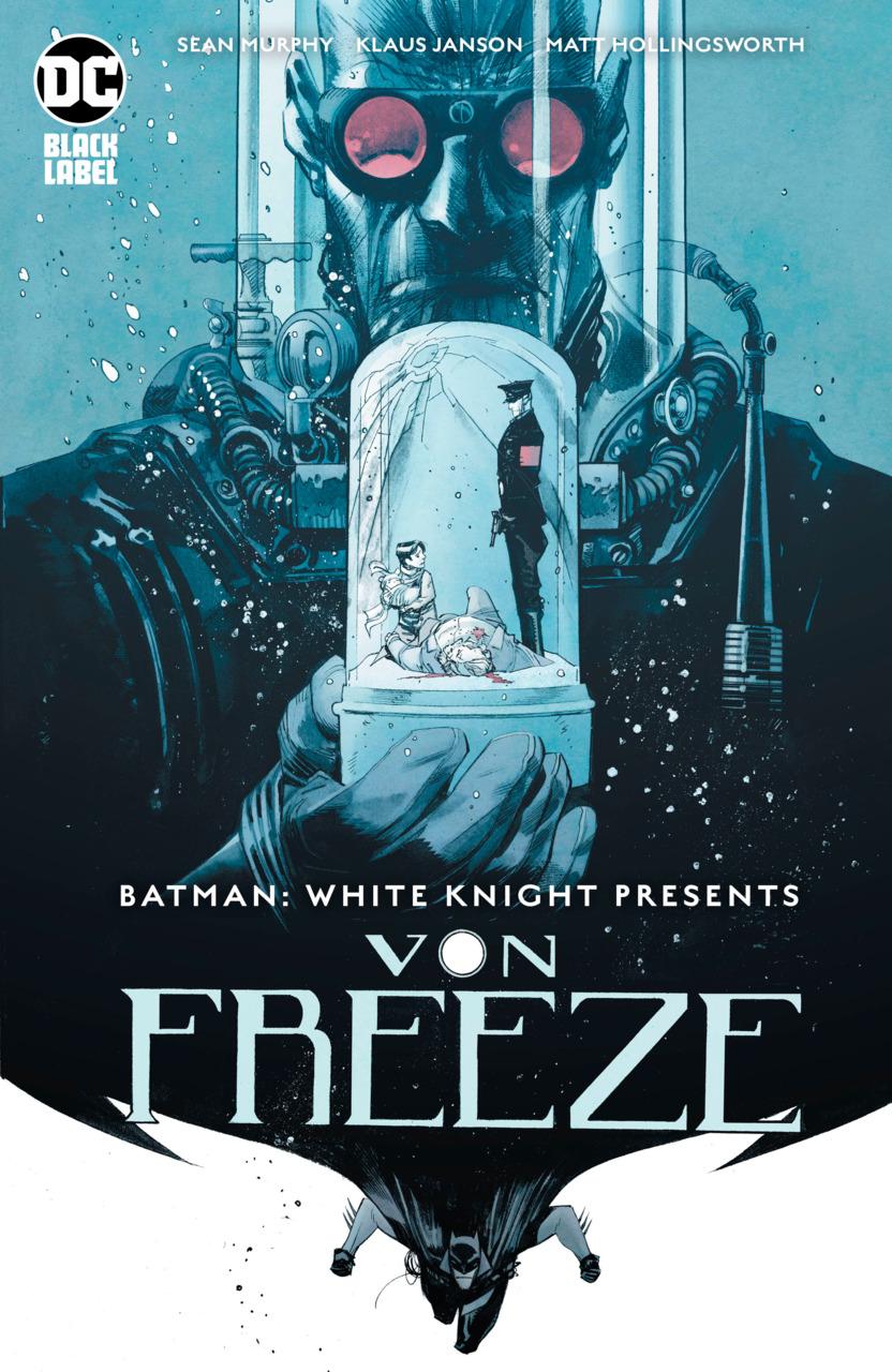 Batman: White Knight Presents Von Freeze Vol 1 1