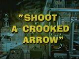 Batman (1966 TV Series) Episode: Shoot a Crooked Arrow