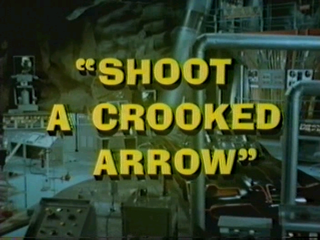 Batman (1966 TV Series) Episode: Shoot a Crooked Arrow