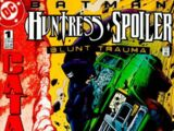 Batman: Huntress & Spoiler Vol 1 1