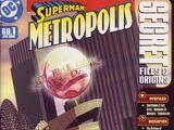 Superman: Metropolis Secret Files and Origins Vol 1 1