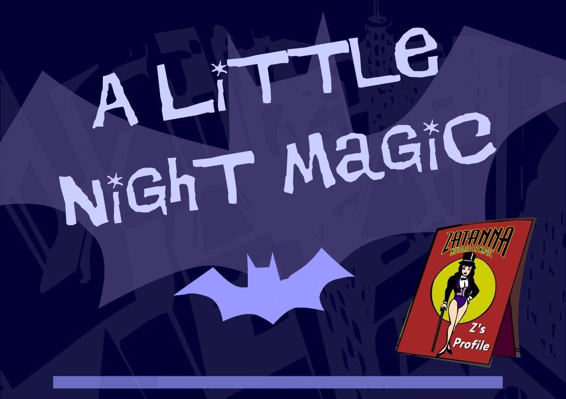 Gotham Girls (Webseries) Episode: A Little Night Magic