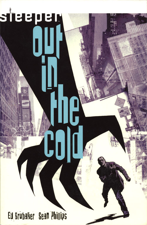 Sleeper: Out in the Cold (Collected)