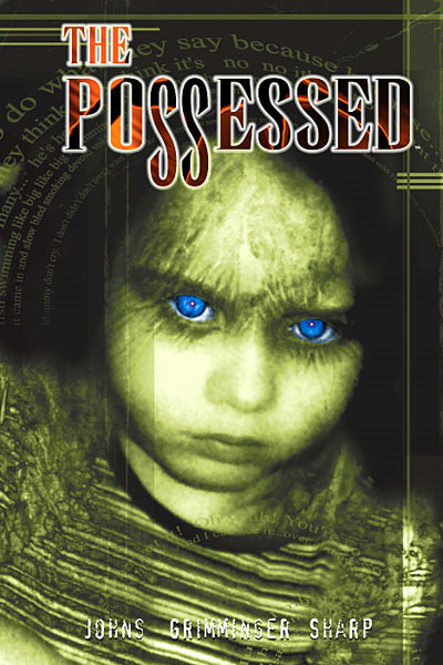The Possessed (Collected)