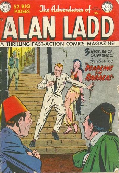 Adventures of Alan Ladd Vol 1 9