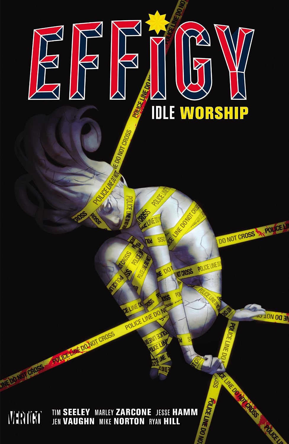 Effigy: Idle Worship (Collected)