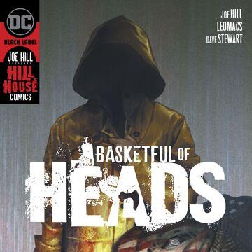 Basketful of Heads Vol 1 1.jpg