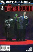 Battle for the Cowl The Underground Vol 1 1