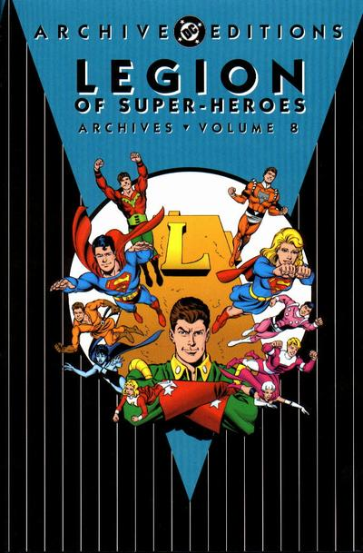 Legion of Super-Heroes Archives Vol. 8 (Collected)