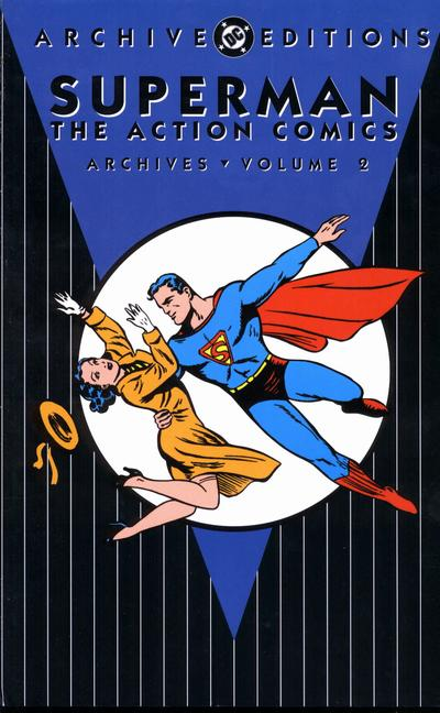 Superman: The Action Comics Archives Vol. 2 (Collected)