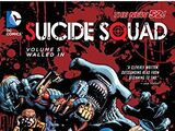 Suicide Squad: Walled In (Collected)
