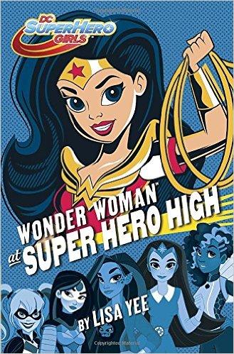 Wonder Woman at Super Hero High (Novel)