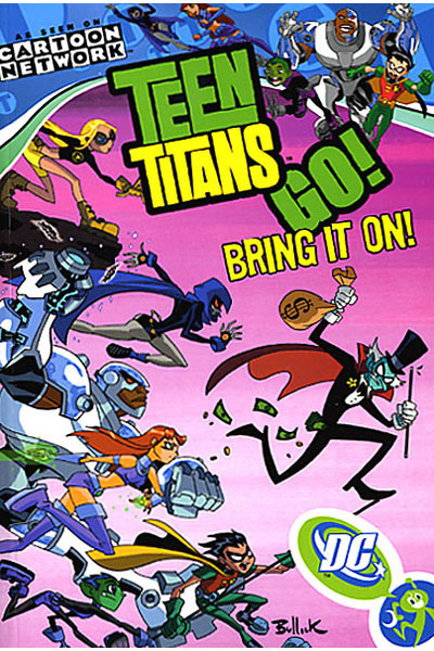 Teen Titans Go!: Bring It On! (Collected)