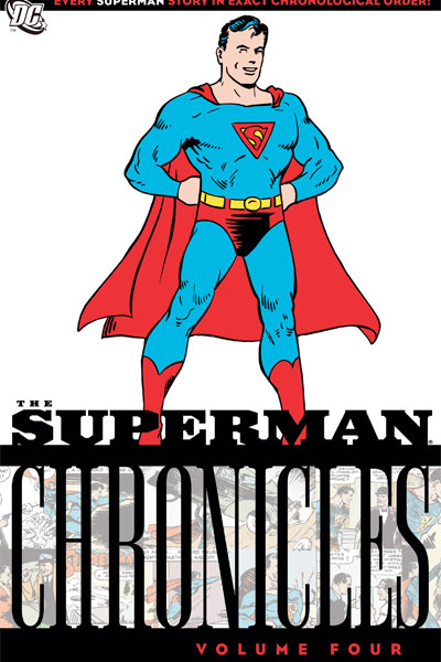 Superman Chronicles Vol. 4 (Collected)