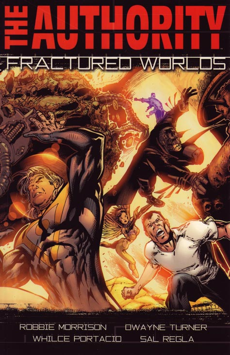 The Authority: Fractured Worlds (Collected)