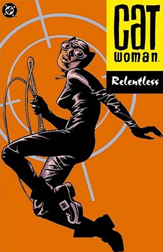 Catwoman: Relentless (Collected)