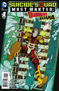 Suicide Squad Most Wanted Deadshot and Katana Vol 1 1 Deadshot.jpg