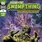 Legend of the Swamp Thing Halloween Spectacular Vol 1 1.jpg