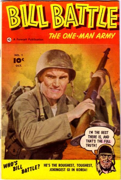 Bill Battle, the One Man Army Vol 1