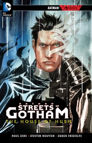 Batman: Streets of Gotham: The House of Hush (Collected)