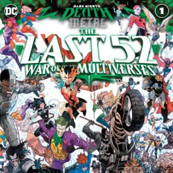 Dark Nights: Death Metal The Last 52: War of the Multiverses Vol 1 1