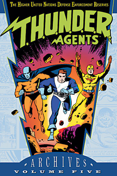 T.H.U.N.D.E.R. Agents Archives Vol. 5 (Collected)