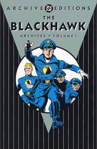 The Blackhawk Archives, Volume One (Collected)