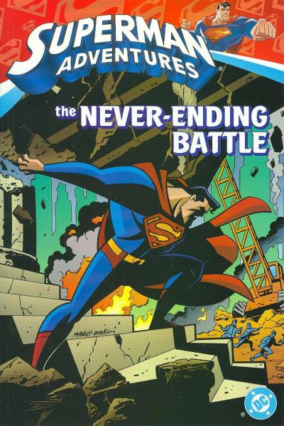 Superman Adventures: The Never-Ending Battle (Collected)