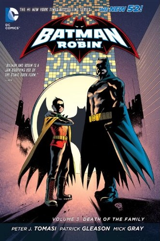 Batman and Robin: Death of the Family (Collected)