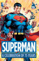 Superman A Celebration of 75 Years (Collected)