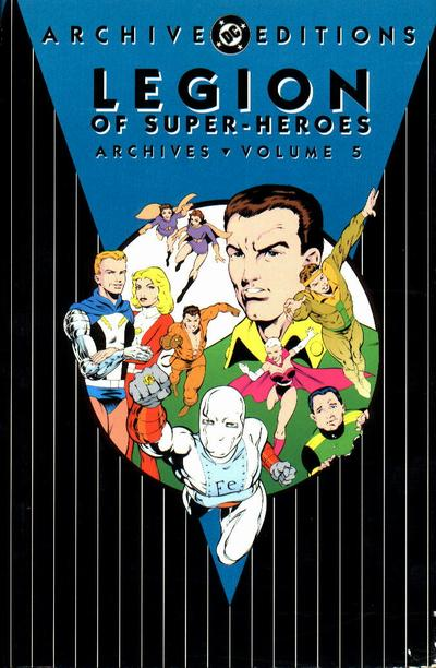 Legion of Super-Heroes Archives Vol. 5 (Collected)