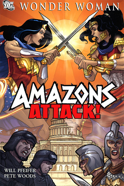 Wonder Woman: Amazons Attack! (Collected)