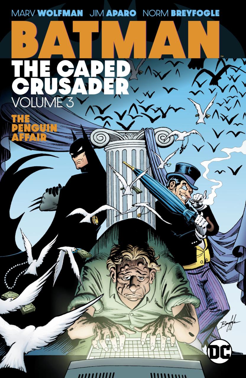 Batman: The Caped Crusader Vol. 3 (Collected)